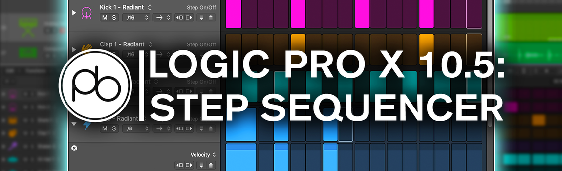See Logic Pro X 10.5's New Step Sequencer in Action with Point Blank